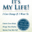 "Author Richard Walker – ""It's My Life"""